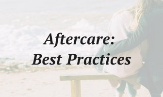 A New Approach: Five Best Practices For Delivering Aftercare And Continued Support